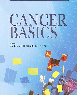 Cancer Basics By Eggert, Julia, Ph.D. (EDT)